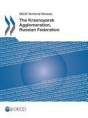 OECD Territorial Reviews  The Krasnoyarsk Agglomeration  Russian Federation