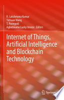 Internet of Things  Artificial Intelligence and Blockchain Technology