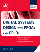 Digital Systems Design with FPGAs and CPLDs