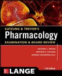Katzung and Trevor's Pharmacology Examination and Board Review,11th Edition