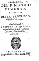 Copia d'Una [lettera] del P. Nicolo Pimenta Visitatore ... al Claudio Acquaviva