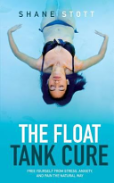 The Float Tank Cure