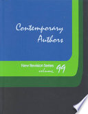 Contemporary Authors  : New Revision Series: A Bio-Bibliographical Guide to Current Writers in Fiction, General Nonfiction, Poetry, Journalism, Drama, Motion Pictures Televis