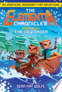 The Elementia Chronicles 2 The New Order