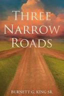 Three Narrow Roads