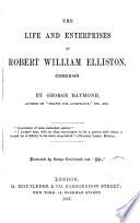 The Life and Enterprises of Robert William Elliston