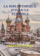 LA BIBLIOTHEQUE D'IVAN LE TERRIBLE ebook