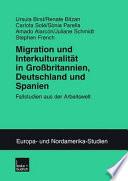 Migration und Interkulturalität in Großbritannien, Deutschland und Spanien