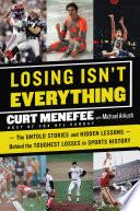 Losing Isn t Everything