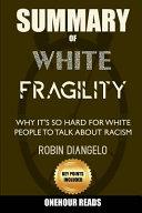 Summary Of White Fragility