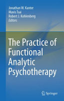 The Practice of Functional Analytic Psychotherapy