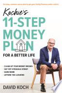 """Kochie's 11-Step Money Plan For a Better Life"" by David Koch"