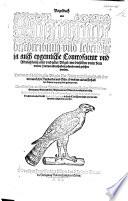 Vogelbuch  darin   die art  natur und eigenschafft aller voglen  sampt irer     Contrafactur  angezeight wirt     Erstlich durch     C  Gessner in Latin beschriben ne  wlich aber durch Pi  He  sslin     in das Te  tsch gebract  etc