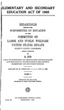 Elementary and Secondary Education Act of 1965 Hearings  Eighty ninth Congress  First Session  on S  370