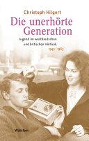 Die unerhörte Generation Pdf/ePub eBook