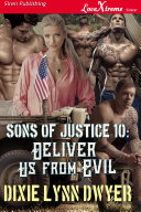 Sons of Justice 10: Deliver Us from Evil