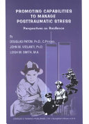 Promoting Capabilities to Manage Posttraumatic Stress