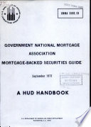 Government National Mortgage Association Mortgage backed Securities Guide
