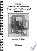 Trissel's Calcium and Phosphate Compatibility in Parenteral Nutrition