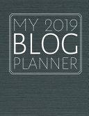 My 2019 Blog Planner