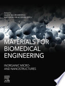 Materials for Biomedical Engineering: Inorganic Micro- and Nanostructures