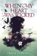 When My Heart Was Wicked [Pdf/ePub] eBook