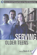Serving Older Teens by Sheila B. Anderson PDF