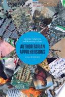 Authoritarian Apprehensions