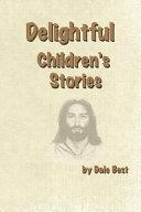 Delightful Children s Stories
