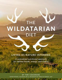The Wildatarian Diet
