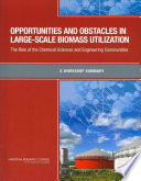 Opportunities and Obstacles in Large Scale Biomass Utilization Book