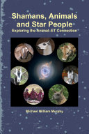 Shamans, Animals and Star People