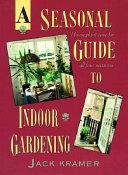 A Seasonal Guide to Indoor Gardening
