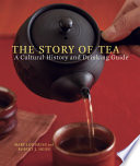 """""""The Story of Tea: A Cultural History and Drinking Guide"""" by Mary Lou Heiss, Robert J. Heiss"""