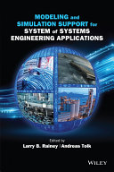 Modeling and Simulation Support for System of Systems Engineering Applications