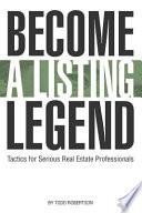Become a Listing Legend