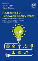 A Guide To Eu Renewable Energy Policy Book PDF