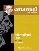 Emanuel Law Outlines for International Law