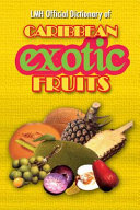 LMH Official Dictionary of Caribbean Exotic Fruits Book