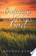 Ordinary Day  Remarkable God
