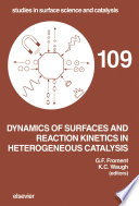 Dynamics of Surfaces and Reaction Kinetics in Heterogeneous Catalysis Book