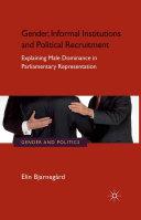 Gender, Informal Institutions and Political Recruitment [Pdf/ePub] eBook
