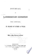 Journal Of Landsborough S Expedition From Carpentaria In Search Of Burke Wills