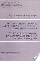 Das spanische Drama im Goldenen Zeitalter  : ein bibliographisches Handbuch
