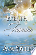 Read Online A Breath of Jasmine For Free