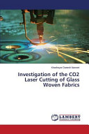 Investigation of the CO2 Laser Cutting of Glass Woven Fabrics