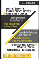 English German Bilingual Dirty Shorty Funny Sexy Witty One Liner Jokes Book PDF