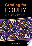 Book cover for Grading for equity : what it is, why it matters, and how it can transform schools and classrooms