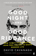 Good Night and Good Riddance: How Thirty-Five Years of John ...