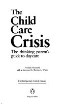 The Child Care Crisis